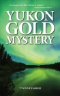 Yukon Gold Mystery Cover Image
