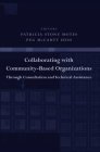 Collaborating with Community-Based Organizations Through Consultation and Technical Assistance Cover Image