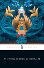 The Penguin Book of Mermaids Cover Image
