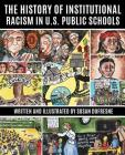 The History of Institutional Racism in U.S. Public Schools Cover Image
