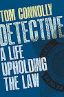 Detective: A Life Upholding the Law Cover Image