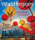 World Regions in Global Context: Peoples, Places, and Environments Plus Mastering Geography with Pearson Etext -- Access Card Package [With Access Cod (Mastering Geography (Access Codes)) Cover Image