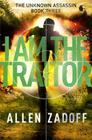 I Am the Traitor (The Unknown Assassin #3) Cover Image