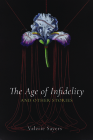 The Age of Infidelity and Other Stories Cover Image