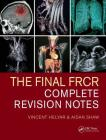 The Final Frcr: Complete Revision Notes Cover Image