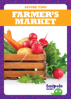 Farmer's Market (Around Town) Cover Image