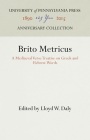 Brito Metricus: A Mediaeval Verse Treatise on Greek and Hebrew Words (Haney Foundation) Cover Image