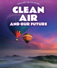 Clean Air and Our Future Cover Image