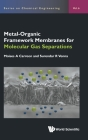 Metal-Organic Framework Membranes for Molecular Gas Separations (Chemical Engineering #6) Cover Image
