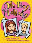 Oh Boy, Mallory (Mallory (Darby Creek) #17) Cover Image