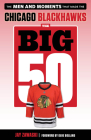 The Big 50: Chicago Blackhawks: The Men and Moments that Made the Chicago Blackhawks Cover Image
