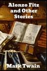 Alonzo Fitz and Other Stories Cover Image