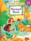 Mermaid World (Sticker Stories) Cover Image