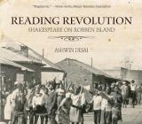 Reading Revolution: Shakespeare on Robben Island Cover Image