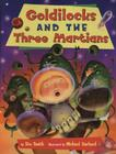 Goldilocks and the Three Martians Cover Image