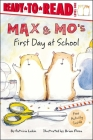 Max & Mo's First Day at School Cover Image