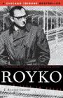 Royko: A Life In Print Cover Image