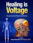 Healing is Voltage: Acupuncture Muscle Batteries Cover Image
