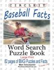 Circle It, Baseball Facts, Word Search, Puzzle Book Cover Image