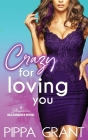 Crazy for Loving You: A Bluewater Billionaires Romantic Comedy Cover Image