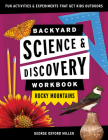 Backyard Science & Discovery Workbook: Rocky Mountains: Fun Activities & Experiments That Get Kids Outdoors Cover Image
