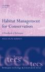 Habitat Management for Conservation: A Handbook of Techniques (Techniques in Ecology & Conservation) Cover Image