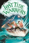 The Lost Tide Warriors (The Storm Keeper's Island Series #2) Cover Image
