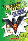 The Birdy Snatchers: A Branches Book (Kung Pow Chicken #3) Cover Image
