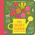 Secret Garden: A Babylit(r) Flowers Primer (BabyLit Books) Cover Image