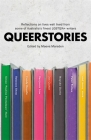 Queerstories: Reflections on lives well lived from some of Australia's finest LGBTQIA+ writers Cover Image
