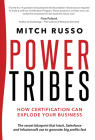 Power Tribes: How Certification Can Explode Your Business Cover Image