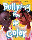 Bullying Has No Color Cover Image
