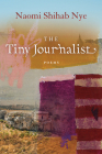 The Tiny Journalist (American Poets Continuum #170) Cover Image