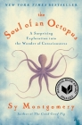The Soul of an Octopus: A Surprising Exploration into the Wonder of Consciousness Cover Image
