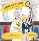 Dominic and His Bishop: A little boy's experience with his new shepherd Cover Image