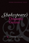 Shakespeare's Dramatic Genres Cover Image