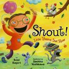Shout!: Little Poems that Roar Cover Image