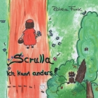 Scrulla: Ich kann anders! Cover Image