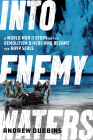Into Cold Seas: The Untold Story of the World War II Combat Swimmers Who Became the Navy Seals Cover Image