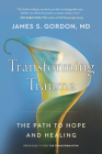 Transforming Trauma: The Path to Hope and Healing Cover Image