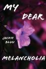 My Dear Melancholia Cover Image