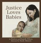 Justice Loves Babies Cover Image