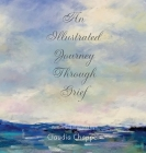 An Illustrated Journey Through Grief Cover Image