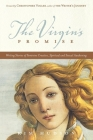 The Virgin's Promise: Writing Stories of Feminine Creative, Spiritual, and Sexual Awakening Cover Image