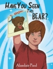 Have You Seen This Bear? Cover Image