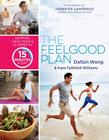 The Feelgood Plan: Happier, Healthier & Slimmer in 15 Minutes a Day Cover Image