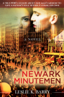 Newark Minutemen: A True 1930s Legend about One Manâ (Tm)S Mission to Save a Nationâ (Tm)S Soul Without Losing His Own Cover Image