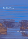 The Blue Divide: Poems Cover Image