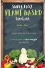 Super easy Plant-Based Cookbook Cover Image
