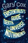 The Existentialist's Guide to Death, the Universe and Nothingness Cover Image